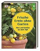 Frische Ernte ohne Garten: Obst und…