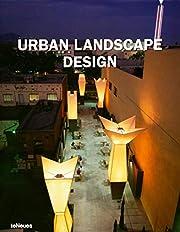 Urban Landscape Design por John A. Flannery