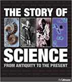 STORY OF SCIENCE: From Antiquity to the…