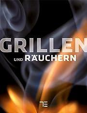 TEUBNER Grillen und Räuchern (Teubner…