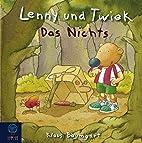 Das Nichts: Lenny und Twiek by Klaus…