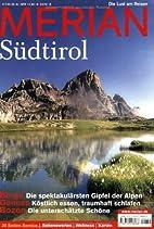 Merian 2008 61/08 - Südtirol by Merian