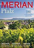 Merian 2017 70/04 - Pfalz by Jahreszeiten…