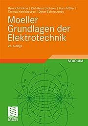 Moeller Grundlagen der Elektrotechnik av…