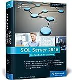 SQL Server 2016: Das Programmierhandbuch.…