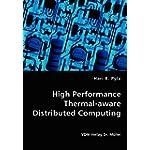 High Performance Thermal-Aware Distributed Computing
