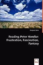 Reading Peter Handke by Margaret Jones