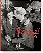 Brassaï Paris: 1899 - 1984; Brassaï's…