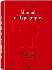 Bodoni: Manual Of Typography por Stephan…