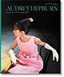 Audrey Hepburn : photographs 1953-1966 / Bob Willoughby ; French translation by Alice Pétillot, German translation by Thomas J. Kinne