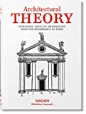 Architectural theory : from the Renaissance to the present / [authors, Veronica Biermann and twelve others] ; with a preface by Bernd Evers and an introduction by Christof Thoenes ; in cooperation with the Kunstbibliothek der Staatlichen Museen zu Berlin ; [English translation, Gregory Fauria, Jeremy Gaines, Michael Shuttleworth]