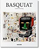 ean-Michel Basquiat: The Explosive Force of the Streets (Taschen Basic Art Series)