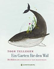 Ein Garten für den Wal door Toon…