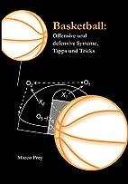 Basketball: Offensive und defensive Systeme,…