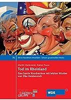 Tod im Rheinland: Eine bunte Knochenlese mit…
