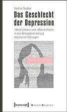 Das Geschlecht der Depression :…