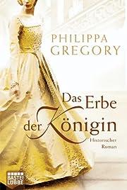 Das Erbe der Königin: Historischer Roman…