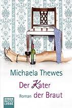 Der Kater der Braut: Roman (German Edition)…