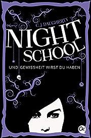 Night School 05. Und Gewissheit wirst du…