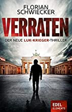 Verraten by Florian Schwiecker
