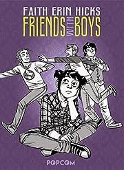 Friends with Boys av Faith Erin Hicks