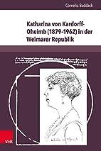 Katharina von Kardorff-Oheimb (1879-1962) in…