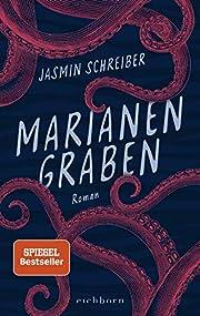 Marianengraben: Roman por Jasmin Schreiber