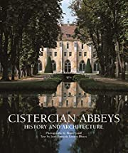 Cistercian Abbeys: History and Architecture…