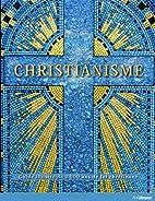 Christianisme - Guide illustré de…