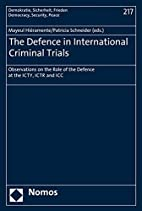 The defence in international criminal trials…