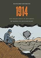 1914 ein Maler zieht in den Krieg by…