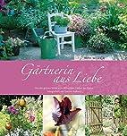 Gärtnerin aus Liebe: Von der grünen Wiese…