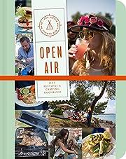 Open Air - Das Festival- & Camping-Kochbuch…