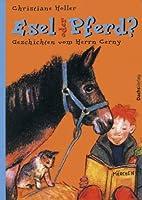 Esel oder Pferd? [Geschichten vom Herrn…