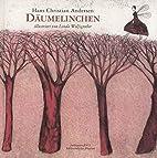 Däumelinchen by Hans Christian Andersen