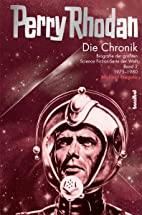 Die Perry Rhodan Chronik 2, 1975-1980:…