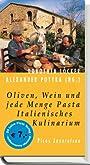 Oliven, Wein und jede Menge Pasta. Italienisches Kulinarium. - Walt Disney