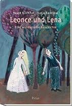 Leonce und Lena eine wundersame Geschichte ;…