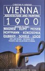 Vienna 1900 : architecture and painting : where to find Wagner, Klimt, Moser, Hoffmann, Kokoschka, Olbrich, Schiele, Loos : lives and works, memorial sites, museums and collections in Vienna / Christian M. Nebehay