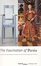 The Fascination of Persia: The…