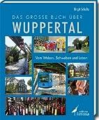 Das große Buch über Wuppertal:…