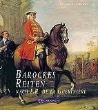 Barockes Reiten nach F.R. de la Gueriniere…
