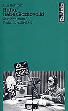 Huhu, liebes Radiovolk! : Audienz beim…