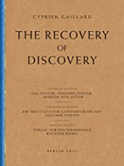 Cyprien Gaillard: The Recovery of Discovery…