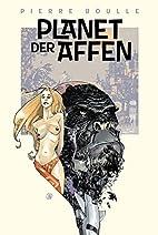 Planet der Affen: Der Originalroman by…