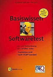 Basiswissen Softwaretest : Aus- und…