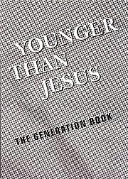 Younger Than Jesus: The Reader de Lauren…