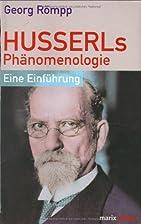 Husserls Phänomenologie : eine Einführung…