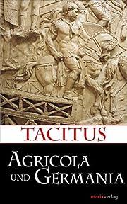 Agricola und Germania af Publius Cornelius…