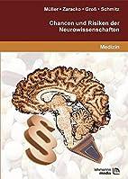 Chancen und Risiken der Neurowissenschaften…